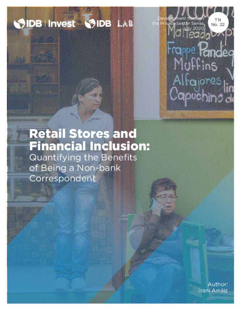 Retail Stores and Financial Inclusion: Quantifying the Benefits of Being a Non-bank Correspondent