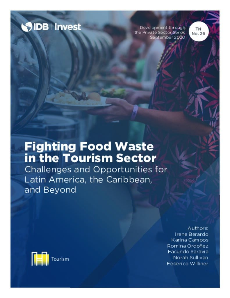 Fighting Food Waste in the Tourism Sector Challenges and Opportunities for Latin America, the Caribbean, and Beyond