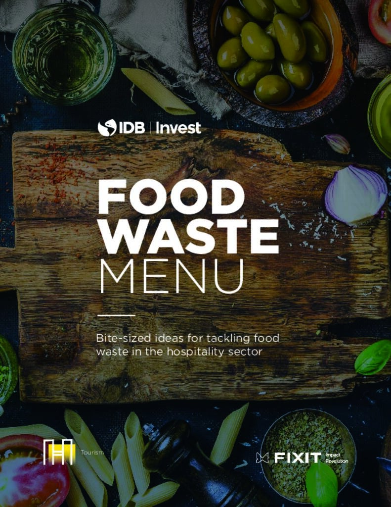 Food Waste Menu: Bite-sized ideas for tackling food waste in the hospitality sector