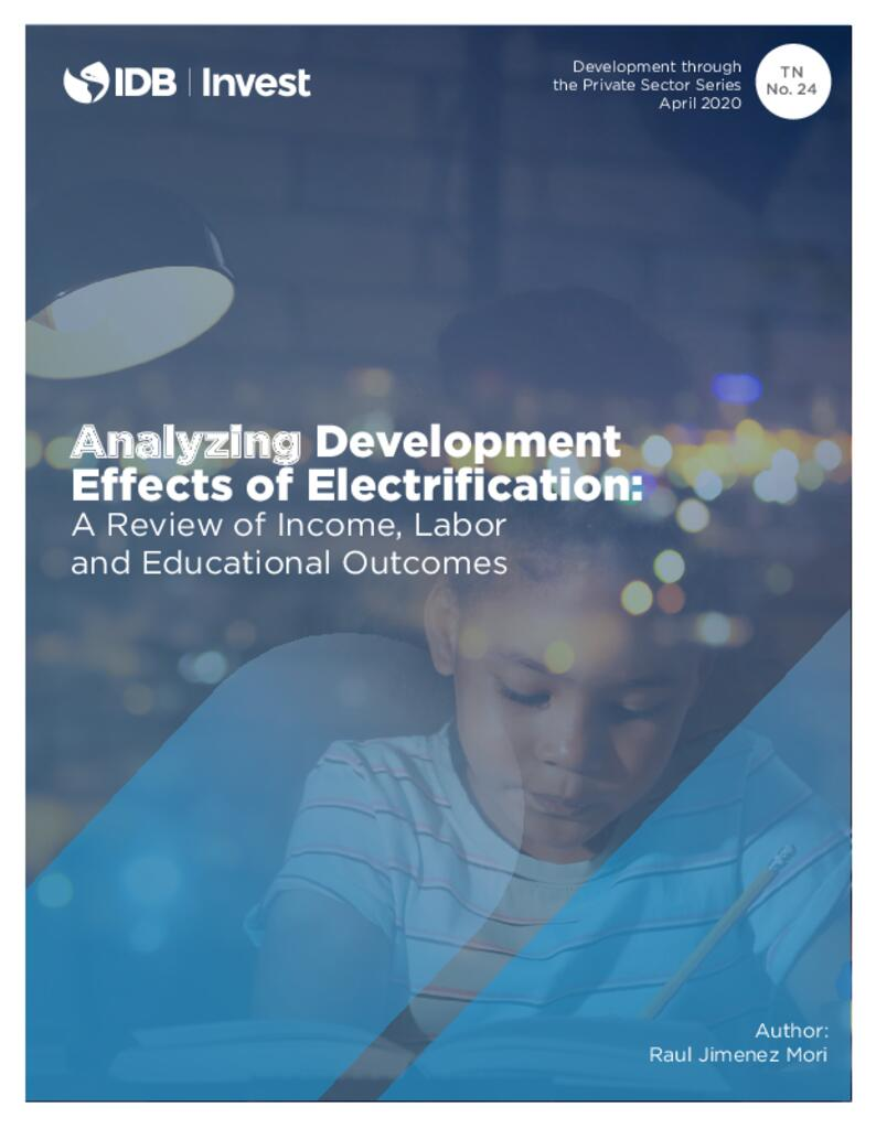 Analyzing Development Effects of Electrification: A Review of Income, Labor and Educational Outcomes