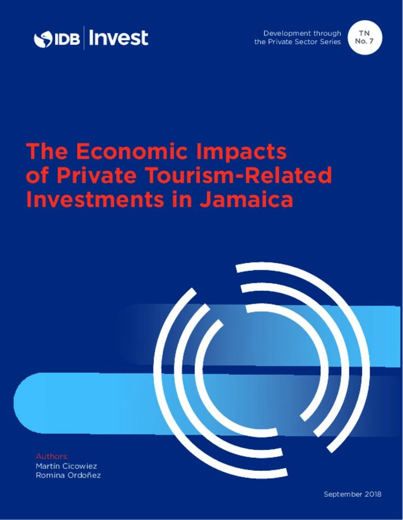 Report: The Economic Impacts of Private Tourism-Related Investments in Jamaica