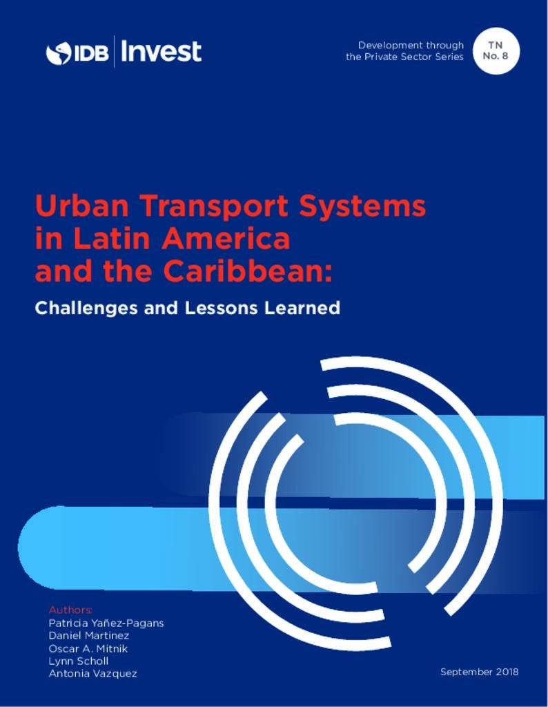 Report: Urban Transport Systems in Latin America and the Caribbean: Challenges and Lessons Learned