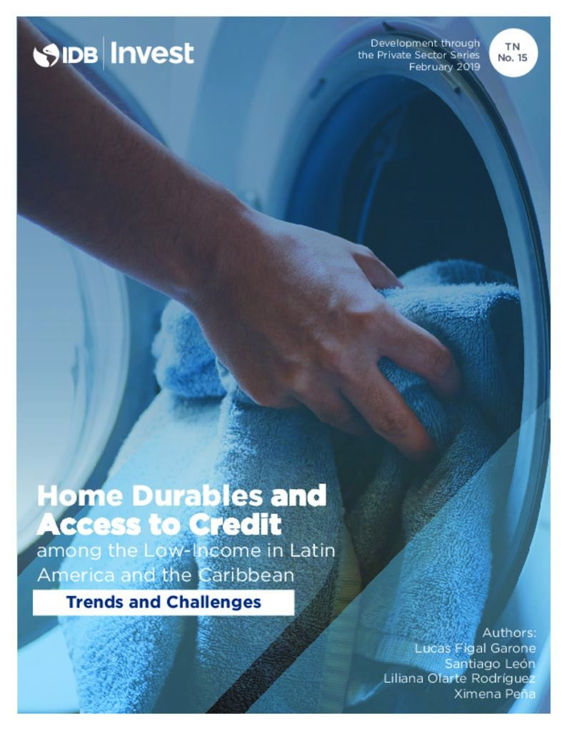 Report: The Acquisition of Home Durables among the Low-Income in Latin America and the Caribbean - Trends and Challenges